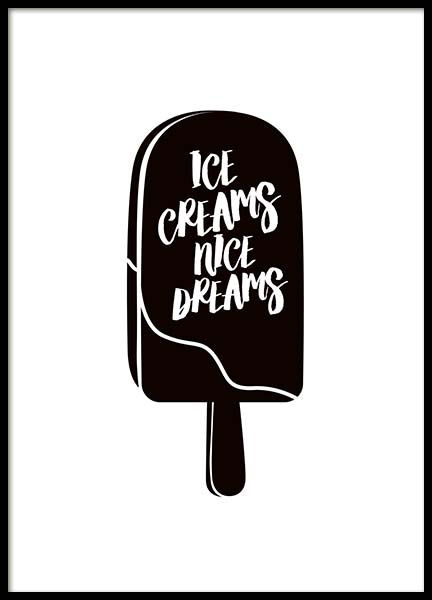 Ice Creams Nice Dreams Poster in the group Prints / Typography & quotes at Desenio AB (10027)