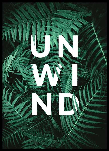 Unwind Poster in the group Prints / Typography & quotes at Desenio AB (10139)