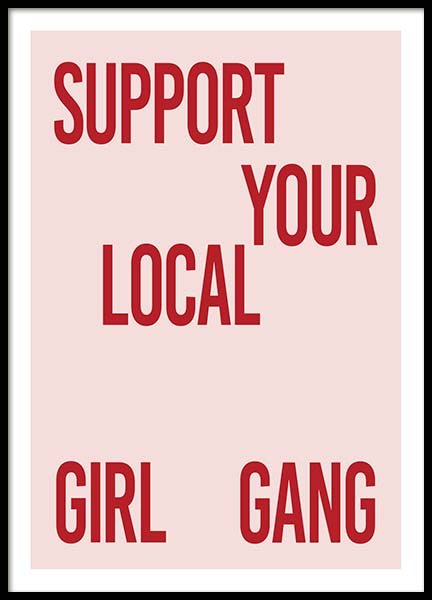 Support Your Girl Gang Poster in the group Prints / Typography & quotes at Desenio AB (10295)