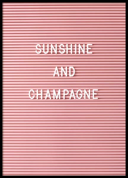 Sunshine And Champagne Poster in the group Prints / Typography & quotes at Desenio AB (10354)