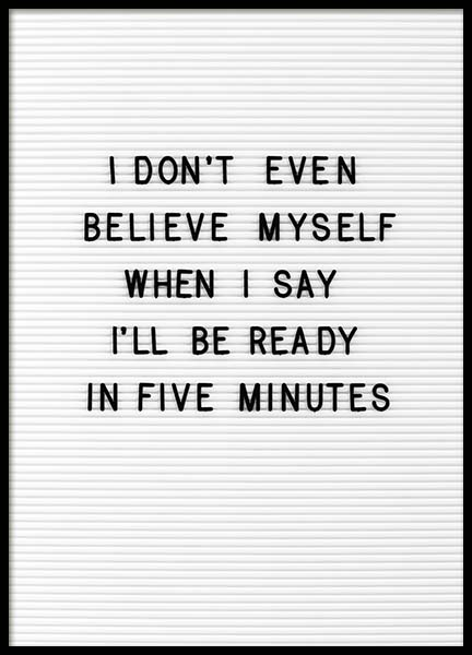 Five Minutes Poster in the group Prints / Typography & quotes at Desenio AB (10357)