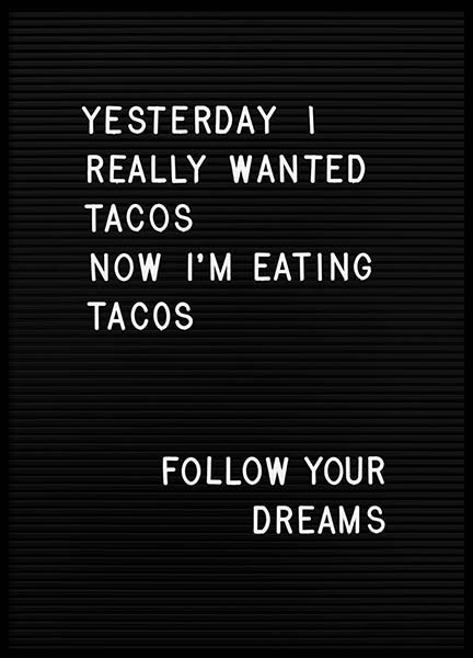 Taco Dreams Poster in the group Prints / Typography & quotes at Desenio AB (10361)