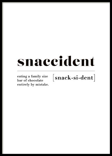 Snaccident Poster in the group Prints / Text posters at Desenio AB (10373)
