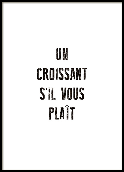 Un Croissant Poster in the group Prints / Text posters at Desenio AB (10655)