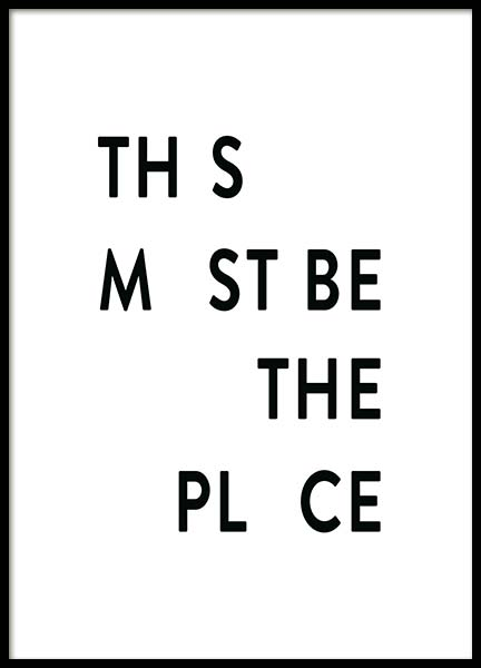 This Must be the Place Poster in the group Prints / Typography & quotes at Desenio AB (11695)