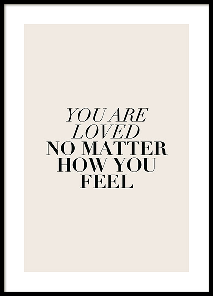 You Are Loved No Matter Poster in the group Prints / Text posters at Desenio AB (12387)