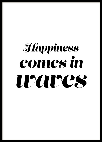 Happiness Comes in Waves Poster in the group Prints / Typography & quotes at Desenio AB (12642)