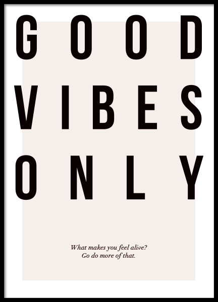Good Vibes Only Poster in the group Prints / Typography & quotes at Desenio AB (12873)