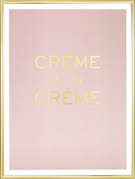 Creme de la creme poster for a luxurious interior design