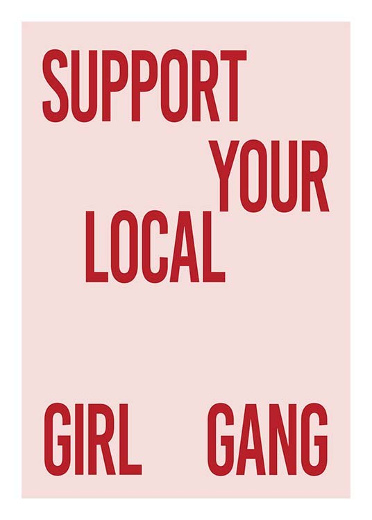 Support Your Girl Gang Poster / Text posters at Desenio AB (10295)