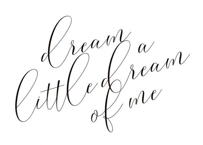 Dream A Little Dream Poster / Text posters at Desenio AB (10365)