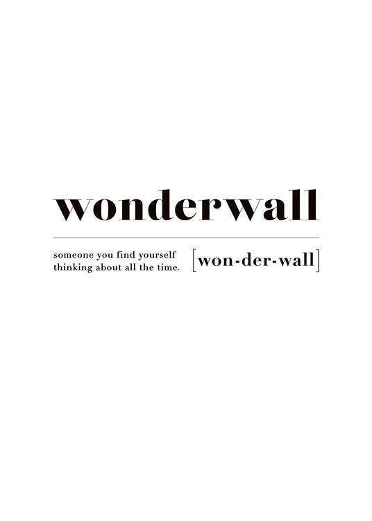 Wonderwall Poster / Text posters at Desenio AB (10374)