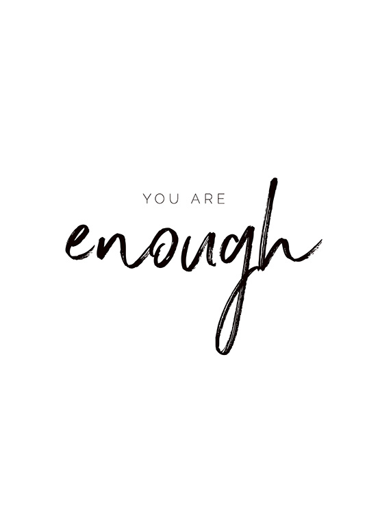 You are Enough Poster / Text posters at Desenio AB (11468)