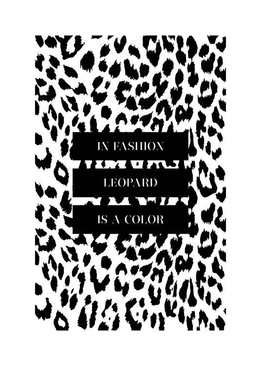 In Fashion Leopard Is A Color Poster / Text posters at Desenio AB (3180)