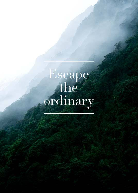 Escape The Ordinary Poster / Text posters at Desenio AB (3860)